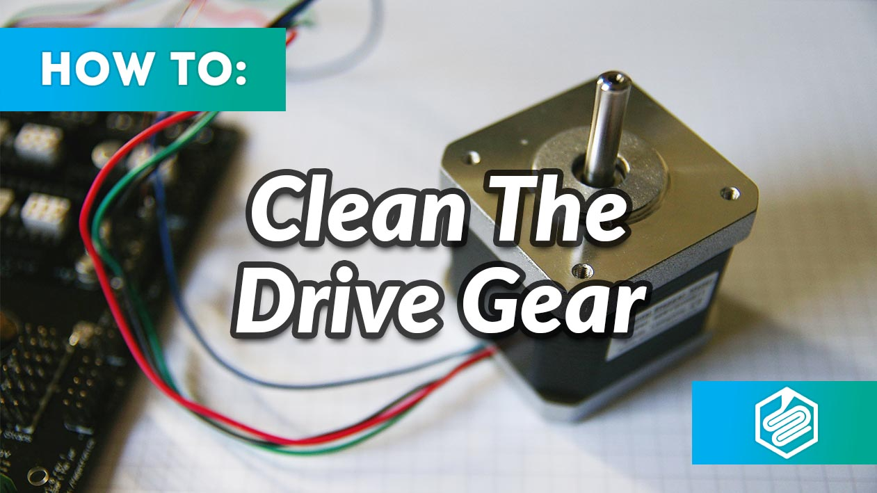 How To Clean Your 3D Printer's Drive Gear — Fargo 3D Printing