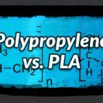 Polypropylene vs. PLA