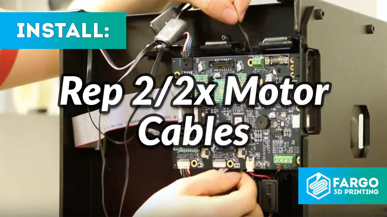 How to Replace Motor Cables on Rep 2/2X